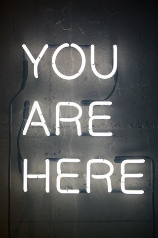 iPhone Wallpaper You are here, text, neon lights
